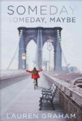 Someday, Someday, Maybe (Hardcover)