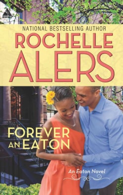 Forever an Eaton: Bittersweet Love / Sweet Deception (Paperback)