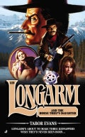 Longarm and the Horse Thief's Daughter (Paperback)