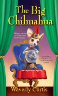 The Big Chihuahua (Paperback)