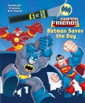 DC Super Friends Batman Saves the Day (Hardcover)