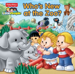 Fisher-Price Little People Who's New at the Zoo? (Paperback)