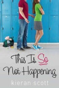 This Is So Not Happening (Paperback)