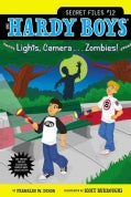 Lights, Camera . . . Zombies! (Paperback)