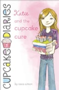 Katie and the Cupcake Cure (Hardcover)