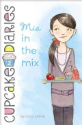 Mia in the Mix (Hardcover)