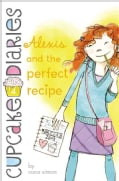 Alexis and the Perfect Recipe (Hardcover)