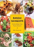 Banzai Banquets: Party Dishes That Pack a Punch (Paperback)