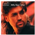 Billy Ray Cyrus - The Definitive Collection