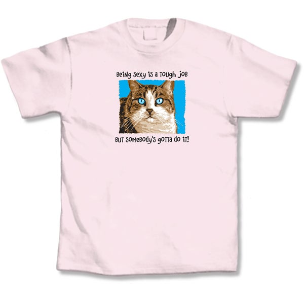 Being Sexy Is Tough Pink Cat T-Shirt