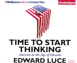 Time to Start Thinking: America in the Age of Descent (CD-Audio)