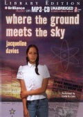 Where the ground meets the sky: Library Edition (CD-Audio)