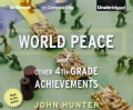 World Peace and Other 4th-Grade Achievements (CD-Audio)