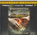 Shadowhunters and Downworlders: Library Edition (CD-Audio)