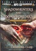Shadowhunters and Downworlders: A Mortal Instruments Reader, Library Edition (CD-Audio)