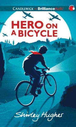 Hero on a Bicycle: Library Edition (CD-Audio)