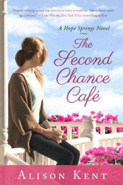 The Second Chance Cafe (Paperback)