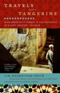 Travels With a Tangerine: From Morocco to Turkey in the Footsteps of Islam's Greatest Traveler (Paperback)