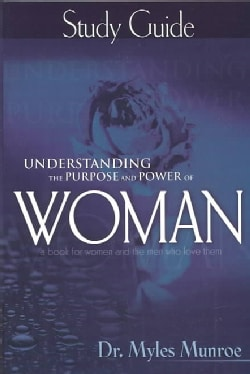 Understanding the Purpose and Power of Woman: Study Guide (Paperback)