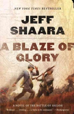 A Blaze of Glory: A Novel Of The Battle Of Shiloh (Paperback)