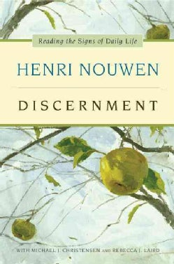 Discernment: Reading the Signs of Daily Life (Hardcover)