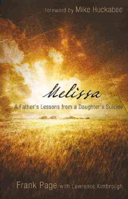 Melissa: A Father's Lessons from a Daughter's Suicide (Paperback)