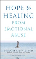 Hope and Healing from Emotional Abuse (Paperback)