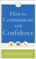How to Communicate with Confidence (Paperback)