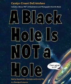 A Black Hole Is Not a Hole: Includes Pdf (CD-Audio)