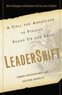 LeaderShift: A Call for Americans to Finally Stand Up and Lead: Why We Need to Recognize and Overcome the Five La... (Hardcover)