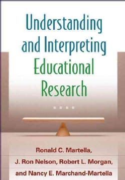 Understanding and Interpreting Educational Research (Paperback)