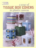 A Year of Tissue Box Covers in Plastic Canvas (Paperback)