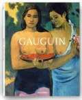 Paul Gauguin 1848-1903: The Primitive Sophisticate (Hardcover)