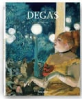 Edgar Degas: On the Dance Floor of Modernity: 1834-1917 (Hardcover)
