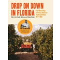 Various - Drop On Down In Florida: Field Recordings Of African American Traditional Music 1977-1980