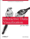 Interactive Data Visualization for the Web (Paperback)