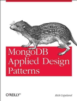 MongoDB Applied Design Patterns (Paperback)
