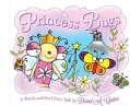 Princess Bugs: A Touch-and-Feel Fairy Tale (Hardcover)