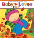 Baby Loves Fall! (Board book)
