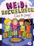 Heidi Heckelbeck Goes to Camp! (Paperback)