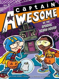 Captain Awesome vs. the Spooky, Scary House (Paperback)