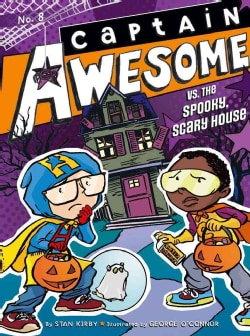 Captain Awesome vs. the Spooky, Scary House (Hardcover)