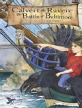 Calvert the Raven in the Battle of Baltimore (Paperback)