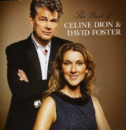 CELINE DION - BEST OF CELINE DION & DAVID FOSTER