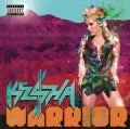 KE$HA - Warrior (Parental Advisory)