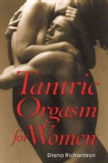 Tantric Orgasm for Women (Paperback)