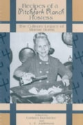 Recipes of a Pitchfork Ranch Hostess: The Culinary Legacy of Mamie Burns (Spiral bound)