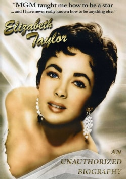 Elizabeth Taylor: An Unauthorized Biography (DVD)