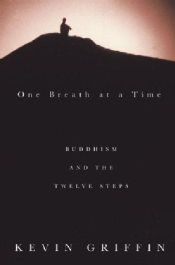 One Breath at a Time: Buddhism and the Twelve Steps (Paperback)