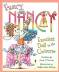Fancy Nancy: the Fanciest Doll in the Universe (Hardcover)
